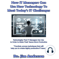How IT Managers Can Use New Technology to Meet Today's IT Challenges