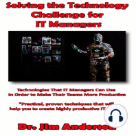Solving the Technology Challenge for IT Managers: Technologies that IT Managers Can Use in Order to Make Their Teams More Productive