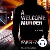 A Welcome Murder