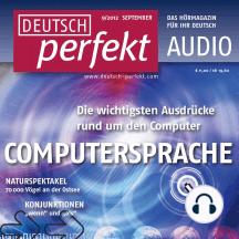 Deutsch lernen Audio - Computersprache: Deutsch perfekt Audio 9/12