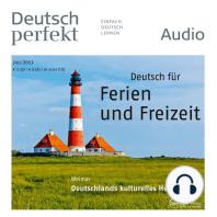 Deutsch lernen Audio - Ferien und Freizeit