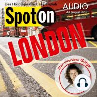 Englisch lernen mit Spaß Audio - London: Spot on Audio 7/8 2012 - London