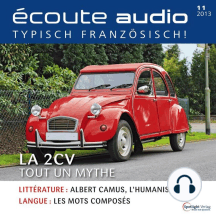 Französisch lernen Audio - Die Ente: Écoute audio 11/13 - La 2CV