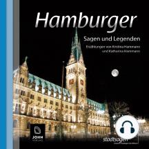 Hamburger Sagen und Legenden: Stadtsagen Hamburg