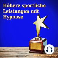 Höhere sportliche Leistungen mit Hypnose