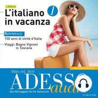 Italienisch lernen Audio - Italienisch im Urlaub 1