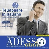 Italienisch lernen Audio - Telefonieren auf Italienisch 2