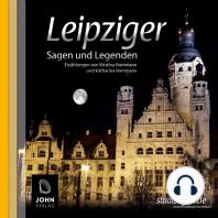 Leipziger Sagen und Legenden