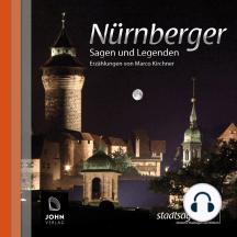 Nürnberger Sagen und Legenden: Stadtsagen Nürnberg