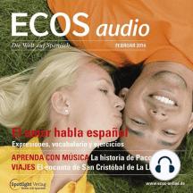 Spanisch lernen Audio - Die Liebe spricht Spanisch: ECOS audio 2/14 - El amor habla español