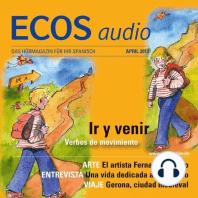 Spanisch lernen Audio - Gehen oder kommen?