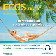 Spanisch lernen Audio - Interkulturelles