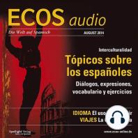 Spanisch lernen Audio - Klischees über Spanier: ECOS audio 8/14 - Tópicos sobre los españoles
