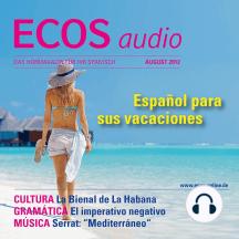 Spanisch lernen Audio - Spanisch für den Urlaub: ECOS audio 8/12 - Español para sus vacaciones