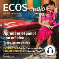 Spanisch lernen Audio - Spanisch lernen mit Musik: ECOS audio 10/13 - Aprender español con música