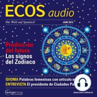 Spanisch lernen Audio - Zukunftsprognosen und Tierzeichen