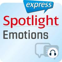Spotlight express - Kommunikation - Emotionen und Gefühle