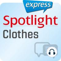 Spotlight express - Kommunikation - Klamotten