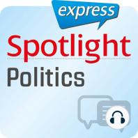 Spotlight express - Kommunikation - Politik