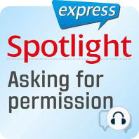 Spotlight express - Kommunikation - Um Erlaubnis bitten