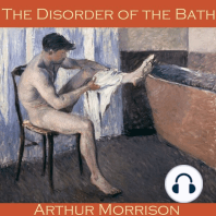 The Disorder of the Bath