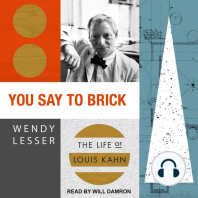 You Say to Brick: The Life of Louis Kahn