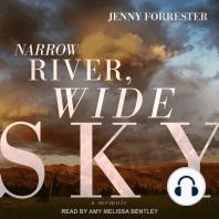 Narrow River, Wide Sky