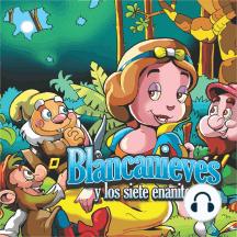 Blancanieves: y los 7 enanitos