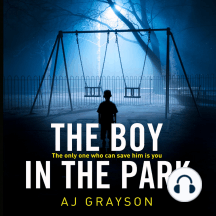 The Boy in the Park: The only one who can save him is you