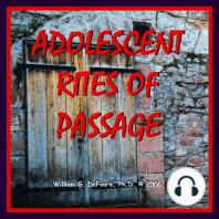 Adolescent Rites of Passage