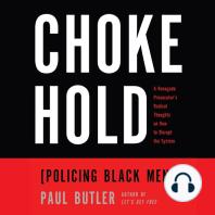 Chokehold: Policing Black Men