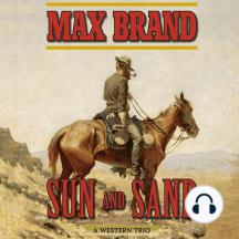 Sun and Sand: A Western Trio