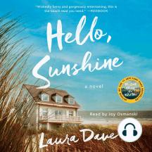 Hello, Sunshine: A Novel