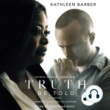 Truth Be Told: A Novel