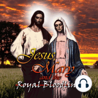 Jesus, Mary and the Royal Bloodline