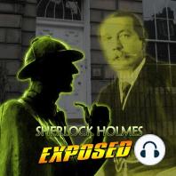 Sherlock Holmes Exposed