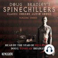 Doug Bradley's Spinechillers Volume Three