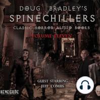 Doug Bradley's Spinechillers Volume Eleven