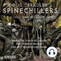 Doug Bradley's Spinechillers Volume Nine