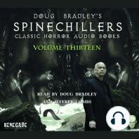 Doug Bradley's Spinechillers Volume Thirteen