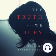 The Truth We Bury