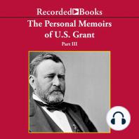 Personal Memoirs of Ulysses S. Grant, Part Three