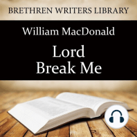 Lord Break Me!