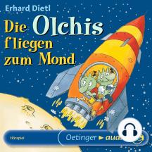Die Olchis fliegen zum Mond: Hörspiel