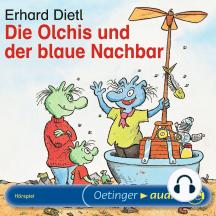 Die Olchis und der blaue Nachbar: Hörspiel