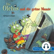 Die Olchis und die grüne Mumie: Hörspiel