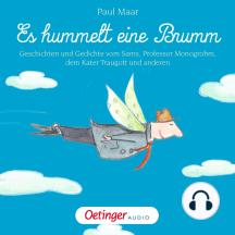 Es hummelt eine Brumm: Geschichten und Gedichte vom Sams, Professor Monogrohm, dem Kater Traugott und anderen