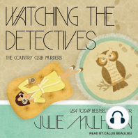 Watching the Detectives: The Country Club Murders