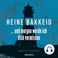 ...und morgen werde ich dich vermissen - Thorkild Aske, Band 1 (Ungekürzte Lesung)