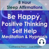 8 Hour Sleep Affirmations